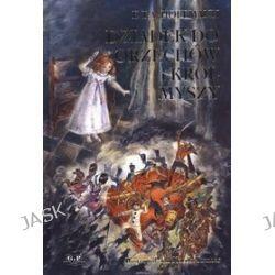 Dziadek do orzechów i król myszy - E.T.A. Hoffmann