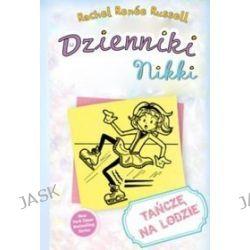 Dzienniki Nikki. Tańczę na lodzie - Rachel Renne Russel