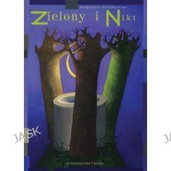 Zielony i Nikt - Małgorzata Strzałkowska