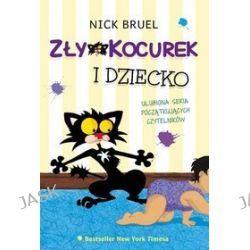 Zły Kocurek i dziecko - Nick Bruel