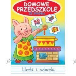 Domowe Przedszkole ze świnką. Litrerki i szlaczki - Jarosław Żukowski