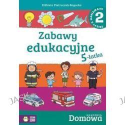 Domowa Akademia. Zabawy edukacyjne 5-latka. Zeszyt z naklejkami. Część 2 - Elżbieta Pietruczuk-Bogucka
