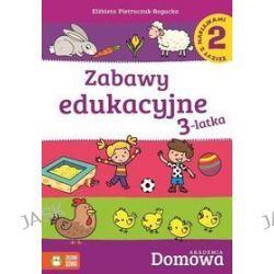 Domowa akademia. Zabawy edukacyjne 3-latka. Część 2 + naklejki - Elżbieta Pietruczuk-Bogucka