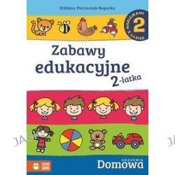Domowa akademia. Zabawy edukacyjne 2-latka. Część 2 + naklejki - Elżbieta Pietruczuk-Bogucka