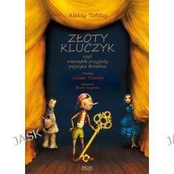 Złoty kluczyk, czyli niezwykłe przygody pajacyka Buratino - Aleksy Tołstoj