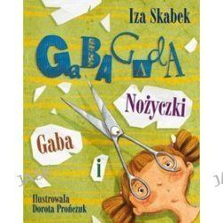 Gaba i nożyczki - Iza Skabek