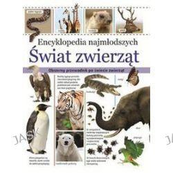 Encyklopedia najmłodszych. Świat zwierząt