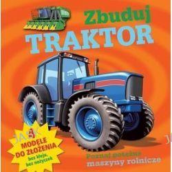 Zbuduj traktor. Poznaj potężne maszyny rolnicze + modele