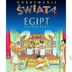 Egipt starożytny. Odkrywanie świata - Emilie Beaumont