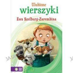 Ewa Szelburg-Zarembina. Ulubione wierszyki - Ewa Szelburg-Zarembina