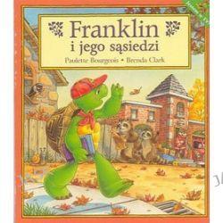 Franklin i jego sąsiedzi - Paulette Bourgeois, Brenda Clark