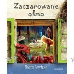 Zaczarowane okno - Beata Lewicka