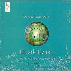 Guzik czasu - Dorota Abramowicz
