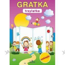 Gratka trzylatka + naklejki - Małgorzata Szewczyk