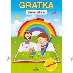 Gratka dwulatka + naklejki - Małgorzata Szewczyk