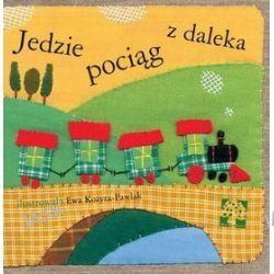 Jedzie pociąg z daleka - Ewa Kozyra-Pawlak