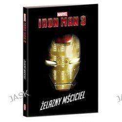 Iron Man 3. Żelazny mściciel
