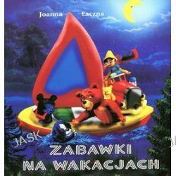 Zabawki na wakacjach - Joanna Łaczna