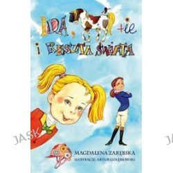 Ida,konie i reszta świata - Magdalena Zarębska