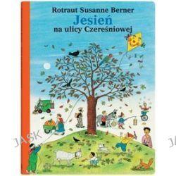 Jesień na ulicy Czereśniowej - Rotraut Susanne Berner