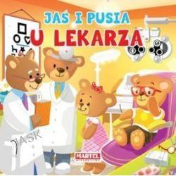 Jaś i Pusia u lekarza - Agnieszka Nożyńska-Demianiuk