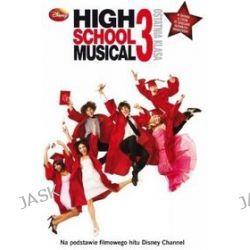 High School Musical 3 - Ostatnia Klasa