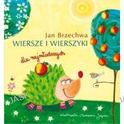 Jan Brzechwa. Wiersze i wierszyki dla najmłodszych - Jan Brzechwa