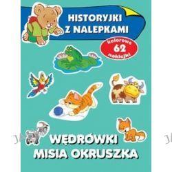 Historyjki z nalepkami. Wędrówki misia Okruszka + 62 naklejki - Anna Wiśniewska