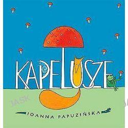 Kapelusze - Joanna Papuzińska