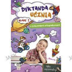 Język polski. Dyktanda ucznia. Klasa 2. Materiały pomocnicze - szkoła podstawowa