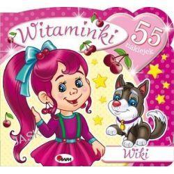 Witaminki Wiki + 55 naklejek - Mariola Budek