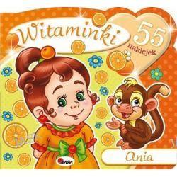 Witaminki. Ania + 55 naklejek - Mariola Budek