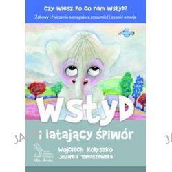Wstyd i latający śpiwór - Wojciech Kołyszko, Jovanka Tomaszewska