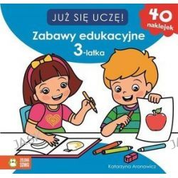 Już się uczę! Zabawy edukacyjne 3-latka + 40 naklejek