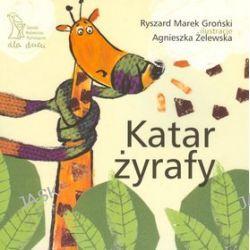 Katar Żyrafy - Marek Groński,