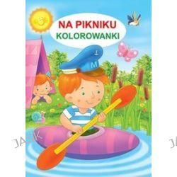 Kolorowanki. Na pikniku - Jarosław Żukowski
