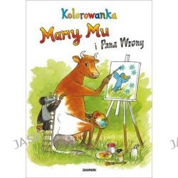 Kolorowanka Mamy Mu i Pana Wrony - Jujja Wieslander