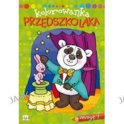 Kolorowanka przedszkolaka Zeszyt 3