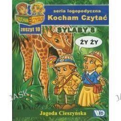 Kocham Czytać Zeszyt 10 Sylaby 8 - Jagoda Cieszyńska