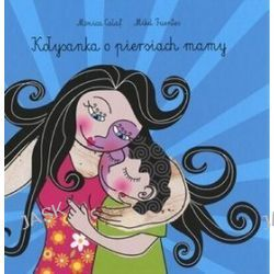 Kołysanka o piersiach mamy - Monica Calaf, Mikel Fuentes