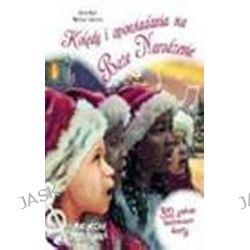 Kolędy i opowiadania na Boże Narodzenie. Magiczna pozytywka