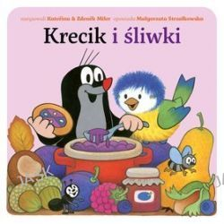 Krecik i śliwki - Małgorzata Strzałkowska