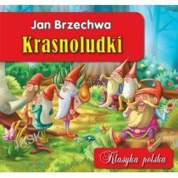 Krasnoludki. Klasyka polska - Maria Konopnicka