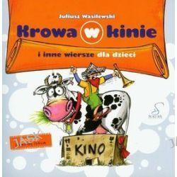 Krowa w kinie i inne. Wiersze dla dzieci - Juliusz Wasilewski