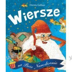 Wiersze na Boże Narodzenie - Dorota Gellner