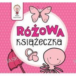 Wiem wszystko. Różowa Książeczka