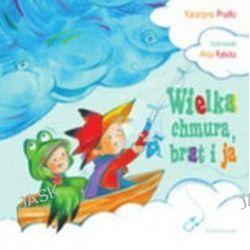 Wielka chmura, brat i ja - Katarzyna Prudło