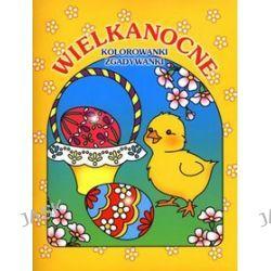 Wielkanocne kolorowanki, zgadywanki - Jola Czarnecka