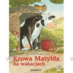 Krowa Matylda na wakacjach - Alexander Steffensmeier