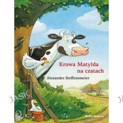 Krowa Matylda na czatach - Alexander Steffensmeier